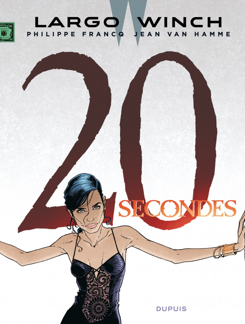 Largo Winch (tome 20) : 20 secondes