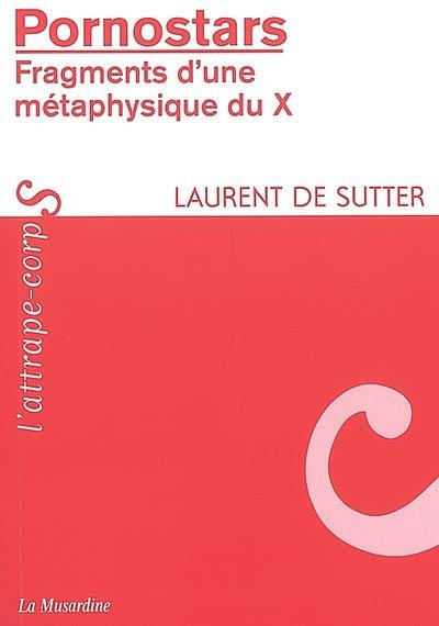 Pornostars : fragments d'une métaphysique du X