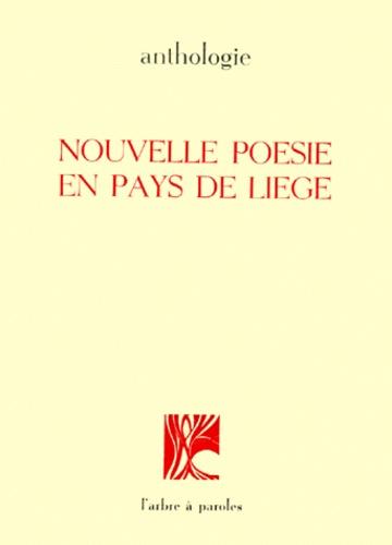 Nouvelle poésie en pays de Liège (Anthologie)