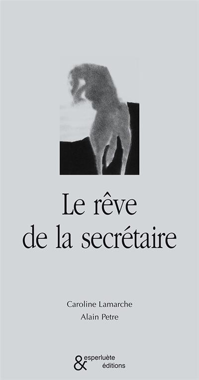 Le rêve de la secrétaire