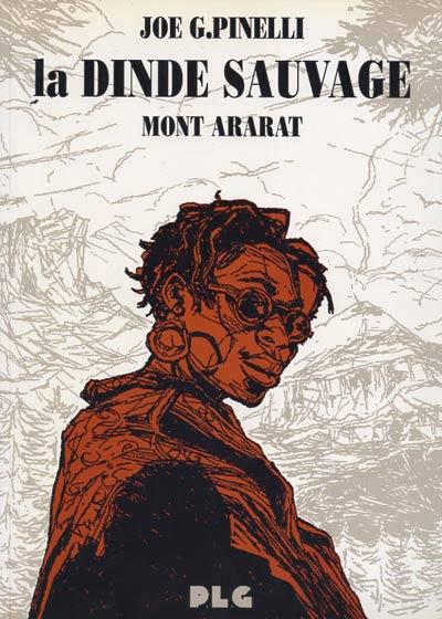 La dinde sauvage : Mont Ararat (tome 2)