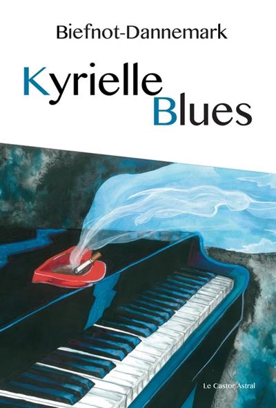 Kyrielle Blues