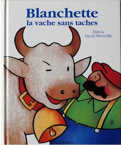 Blanchette, la vache sans taches