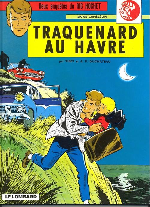 Ric Hochet (tome 1) : Traquenard au Havre