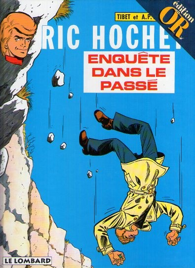 Ric Hochet (tome 18) : Enquête dans le passé