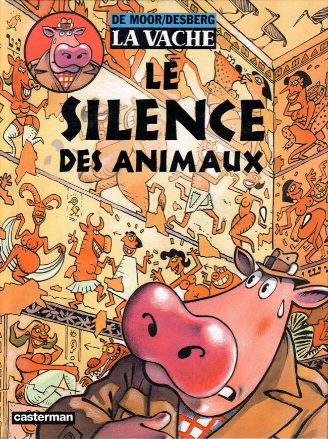 La Vache (tome 5) : Le silence des animaux