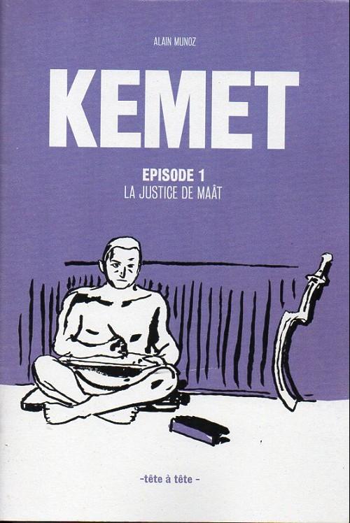 Kemet : La justice de Maât (épisode 1)