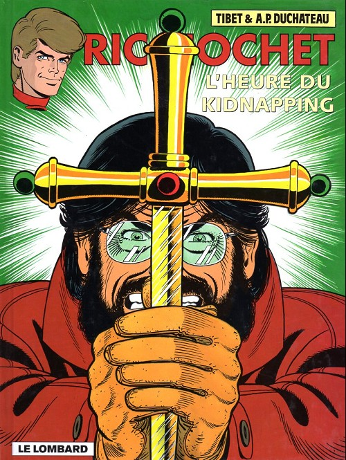 Ric Hochet (tome 57) : L´heure du kidnapping