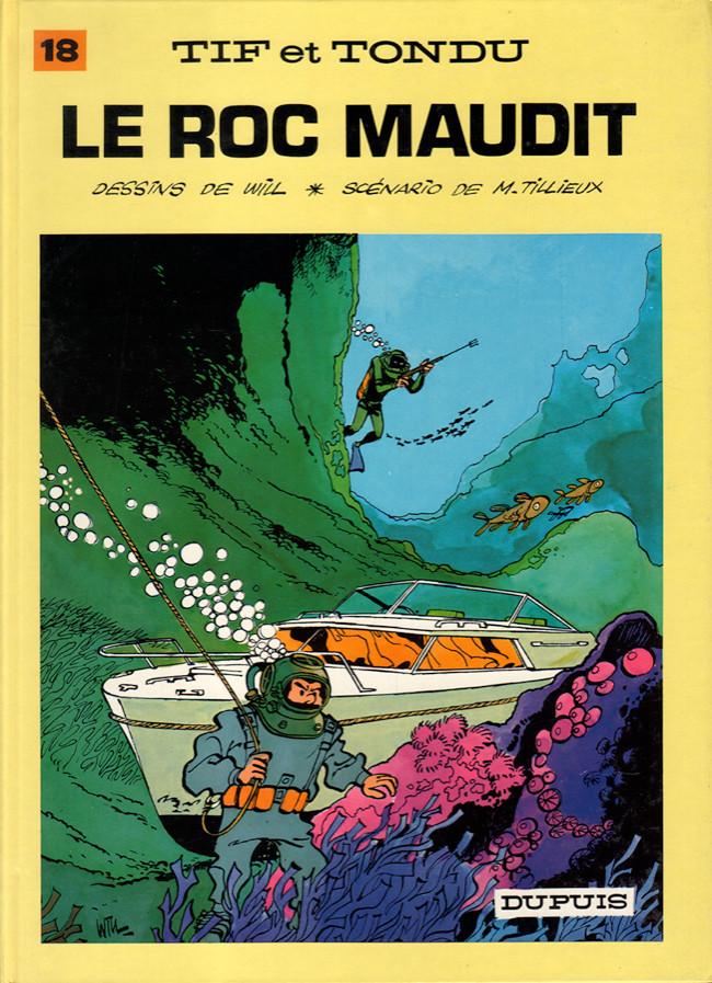 Tif et Tondu (tome 18) : Le roc maudit