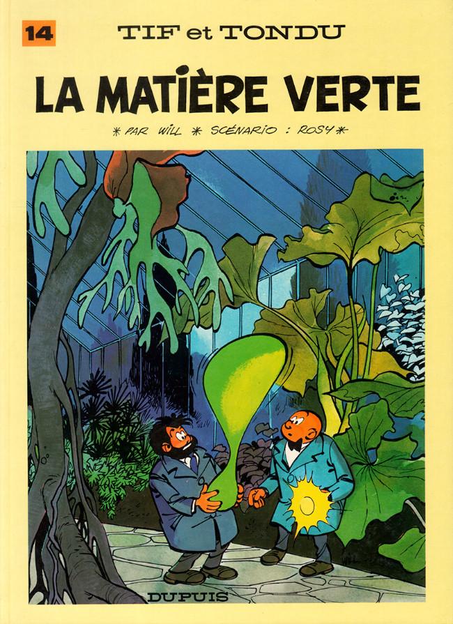 Tif et Tondu (tome 14) : La matière verte