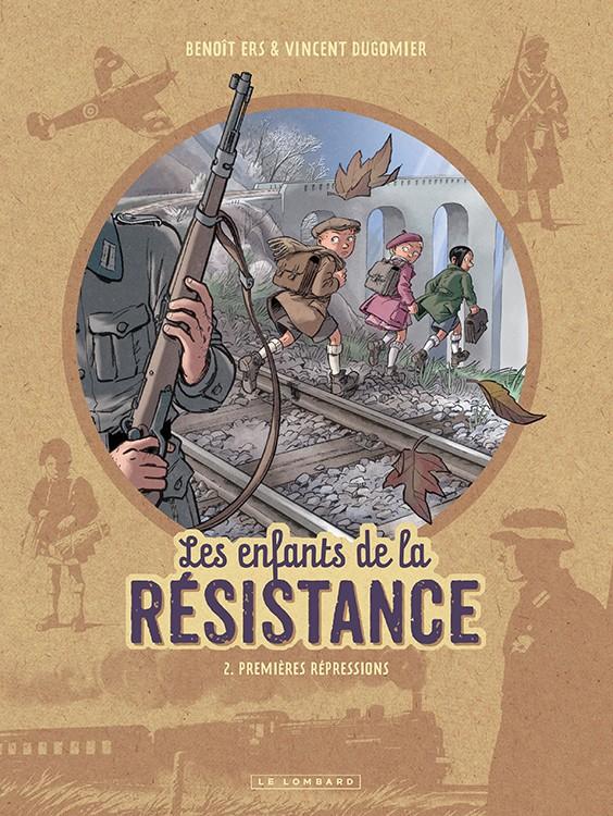 Les enfants de la résistance (tome 2) : Premières répressions