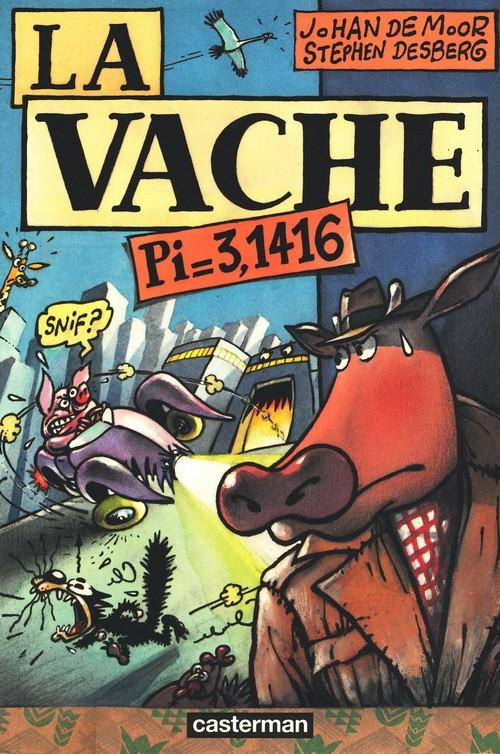 La Vache (tome 1) : Pi 3,1416