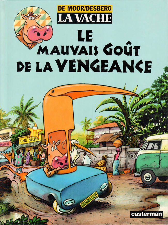 La Vache (tome 7) : Le mauvais goût de la vengeance
