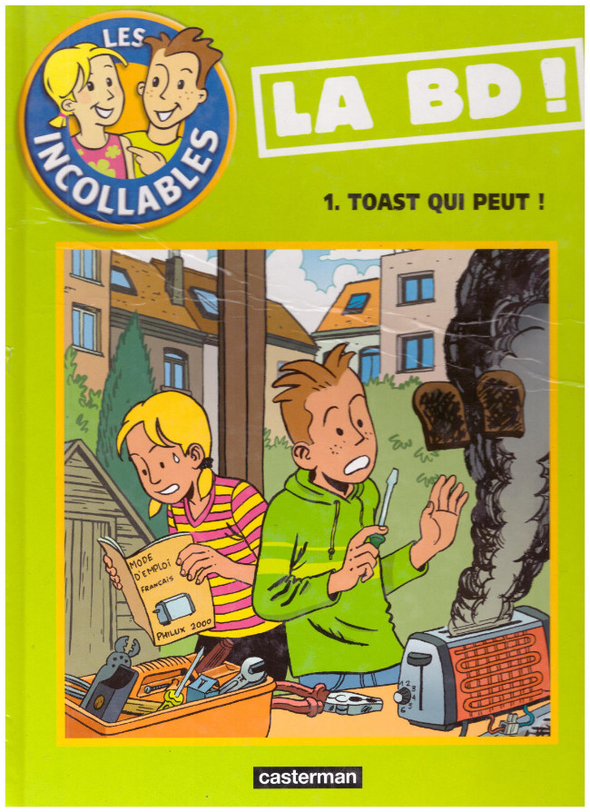 Les incollables (tome 1) : Toast qui peut !