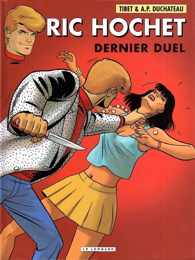 Ric Hochet (tome 76) : Dernier duel