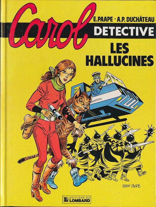 Carol Détective (tome 1) : Les hallucinés