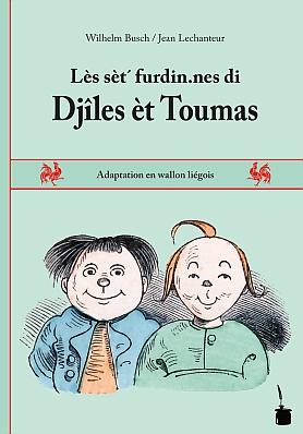 Lès sèt´ furdin.nes di Djîles èt Toumas