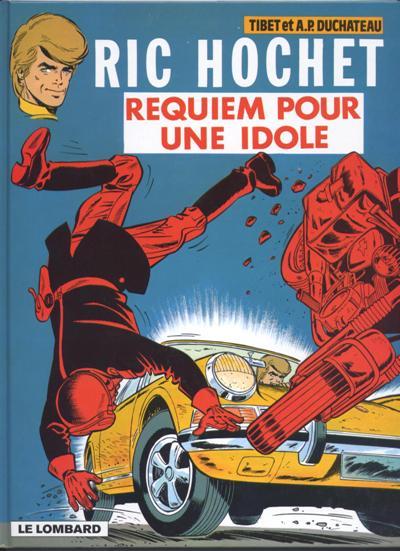 Ric Hochet (tome 16) : Requiem pour une idole