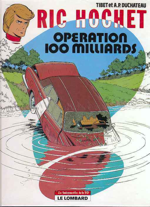 Ric Hochet (tome 29) : Opération 100 Milliards