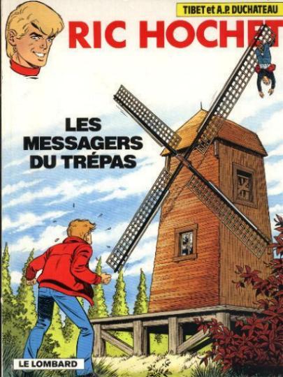 Ric Hochet (tome 43) : Les messagers du trépas