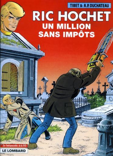 Ric Hochet (tome 56) : Un million sans impôts