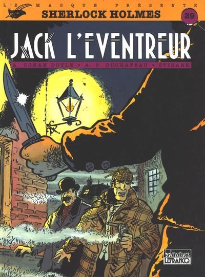 Sherlock Holmes (tome 4) : Jack l´éventreur