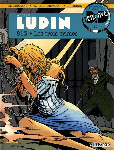 Arsène Lupin (tome 3) : 813 – Les trois crimes
