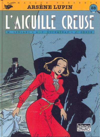 Arsène Lupin (tome 5) : L´aiguille creuse