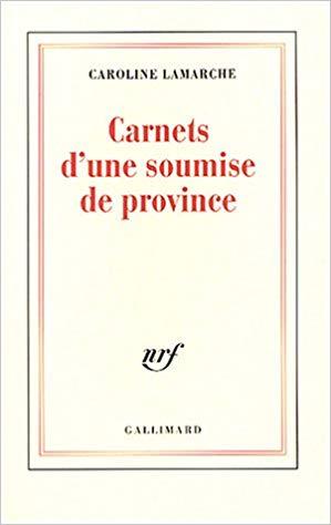 Carnets d'une soumise de province