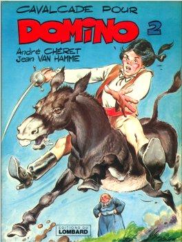 Domino (tome 2) : Cavalcade pour Domino