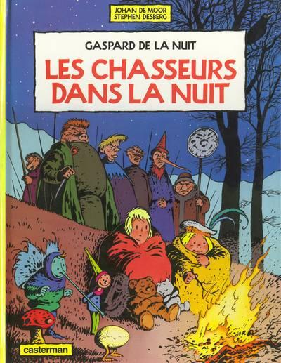 Gaspard de la nuit (tome 2) : Les chasseurs dans la nuit