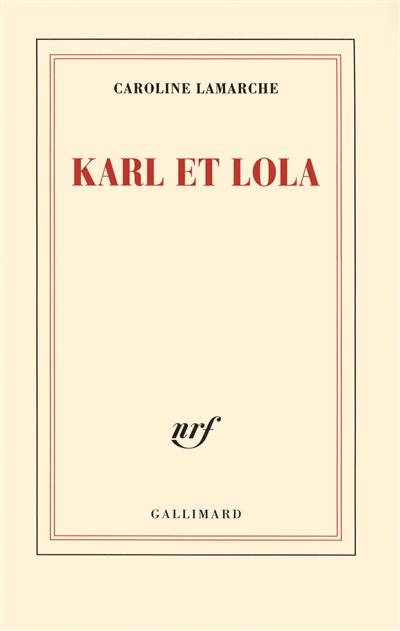 Karl et Lola