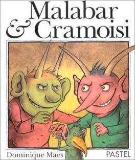 Malabar et Cramoisi