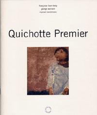 Quichotte Premier