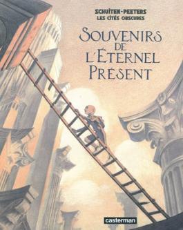 Les cités obscures : Souvenirs de l'éternel présent : variation sur Taxandria de Raoul Servais