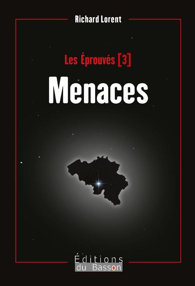 Les éprouvés : Menaces (volume 3)