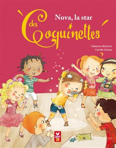 Les Coquinettes : Nova, la star des coquinettes