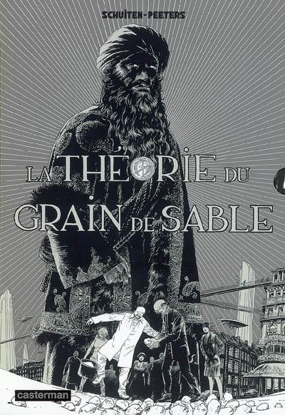 Les cités obscures : La théorie du grain de sable (1ère partie)