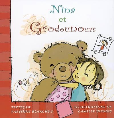 Les aventures de Grodounours : Nina et Godounours