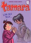 Tamara Vol 12. Loin des yeux...
