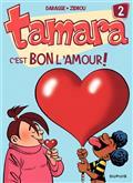Tamara Vol 2. C'est bon l'amour !