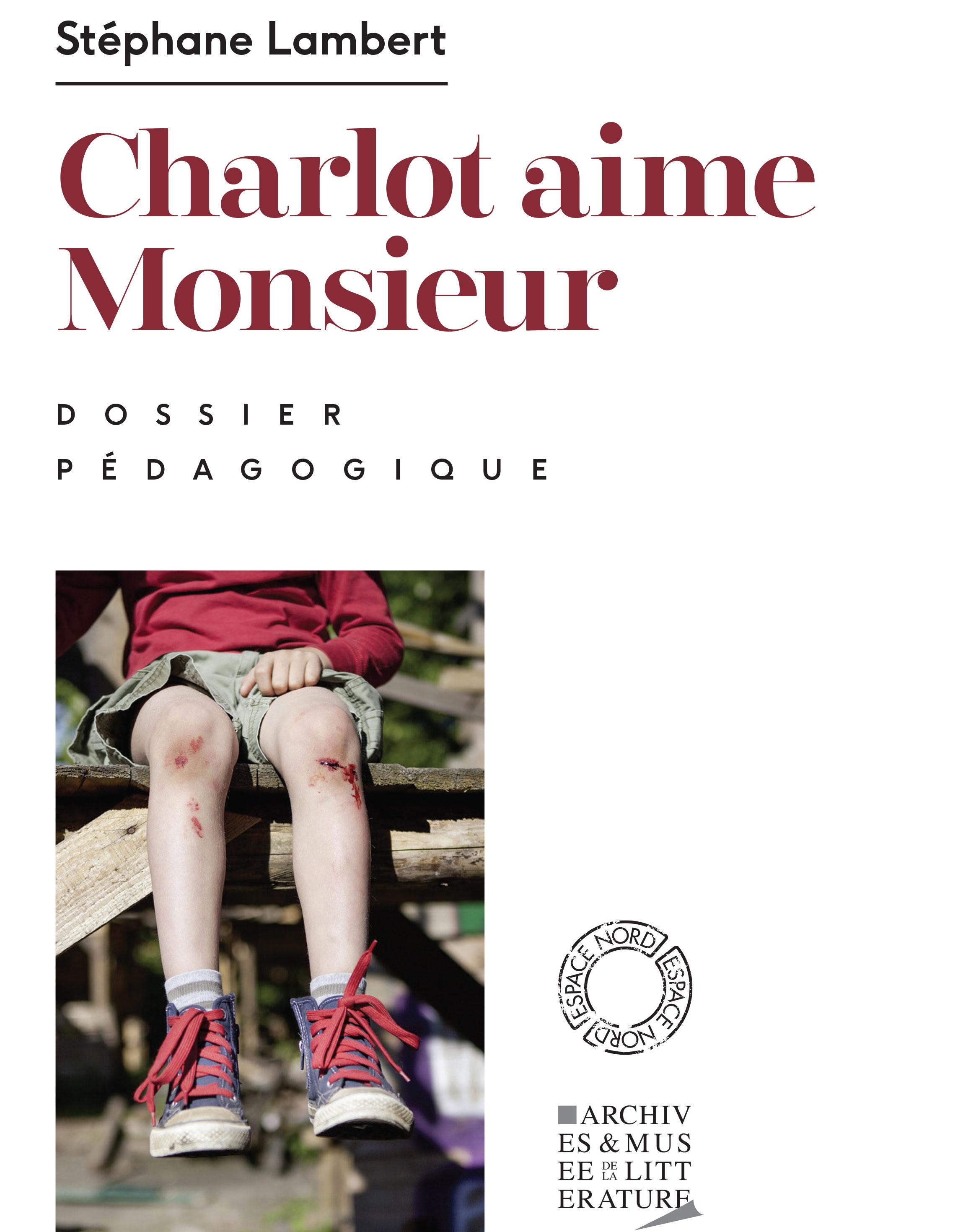 Dossier pédagogique : Charlot aime Monsieur