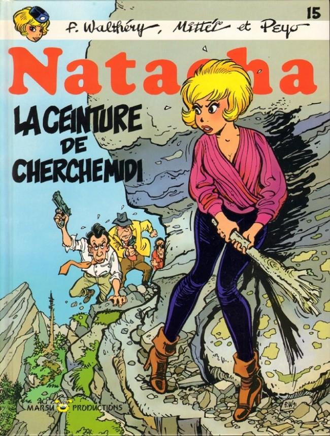 Natacha : La ceinture de Cherchemidi (tome 15)