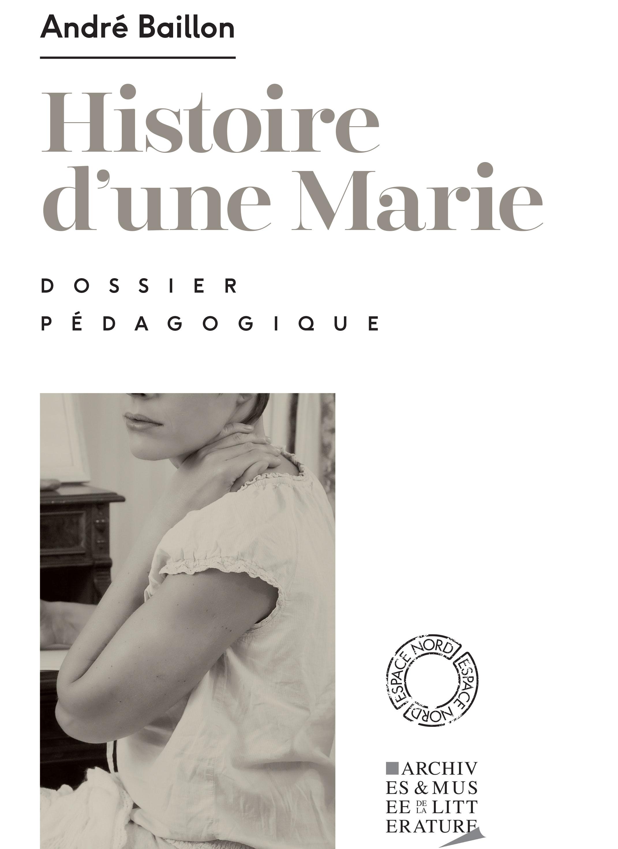 Dossier pédagogique : Histoire d'une Marie