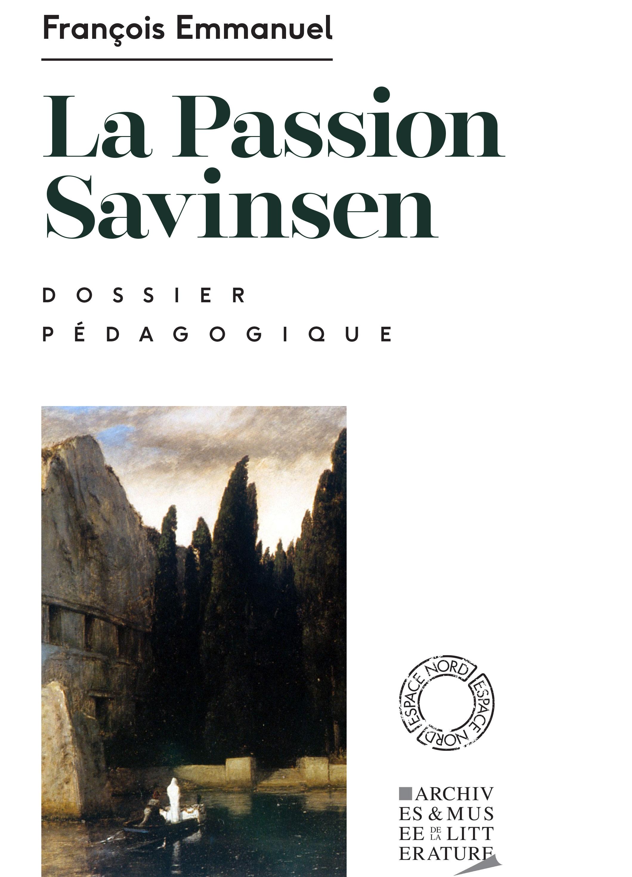 Dossier pédagogique : La Passion Savinsen