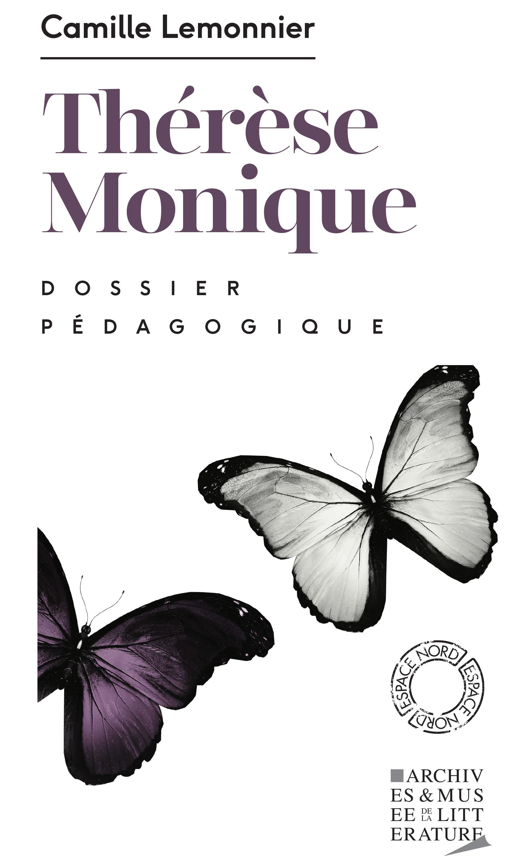 Dossier pédagogique : Thérèse Monique