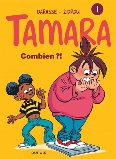 Tamara Vol 1. Combien ?!