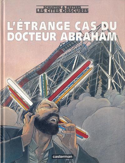 Les cités obscures : L´étrange cas du Docteur Abraham