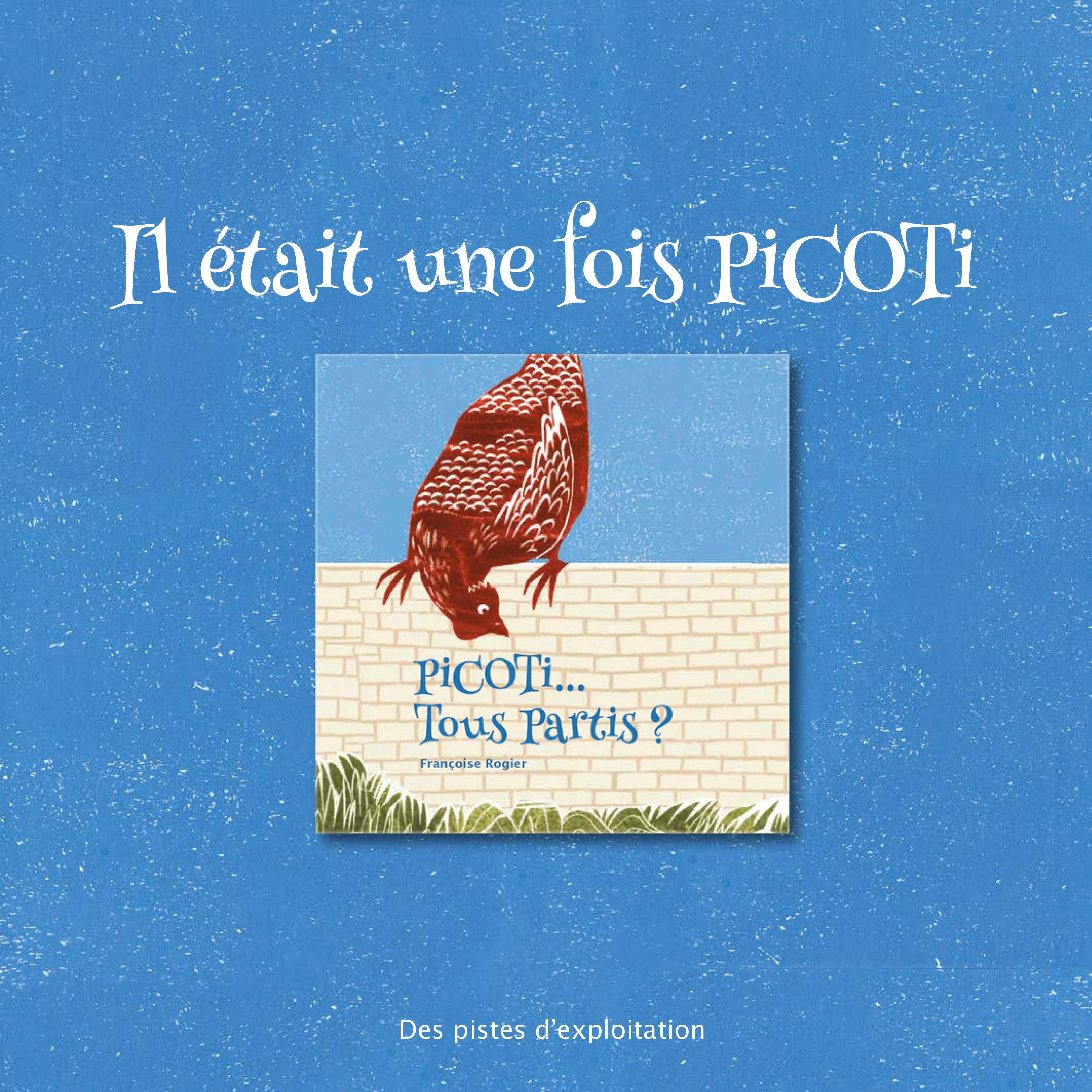 Dossier pédagogique : Picoti... tous partis ?