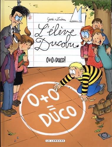 L'élève Ducobu Vol 20. 0 + 0 = Duco !